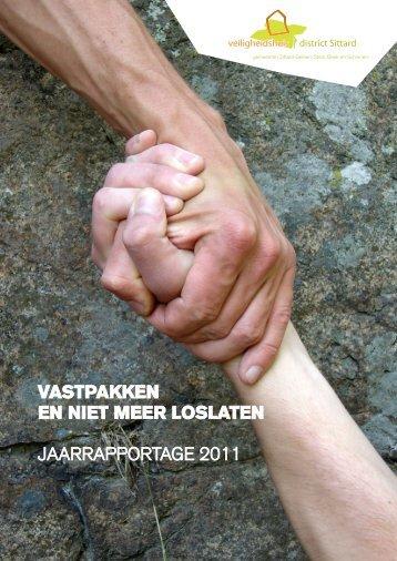 Jaarrapportage 2011 - Veiligheidshuis district Sittard
