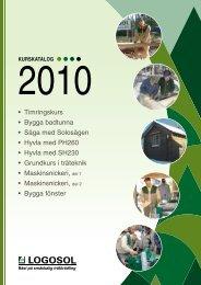Timringskurs • Bygga badtunna • Såga med Solosågen ... - Logosol