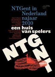 een huis van spelers NTGent in Nederland najaar 2010