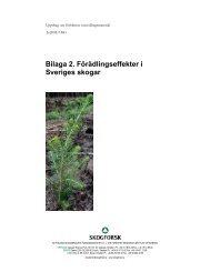 Bilaga 2. Förädlingseffekter i Sveriges skogar - Skogforsk