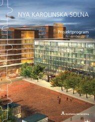 Projektprogram - Nya Karolinska Solna