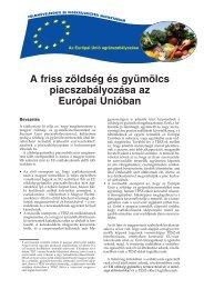 A friss zöldség és gyümölcs piacszabályozása az ... - eFARMER