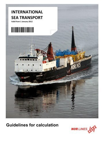 INTERNATIONAL SEA TRANSPORT - Nor Lines AS