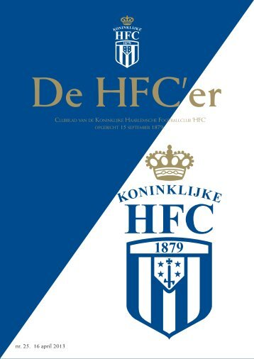 nr. 25. 16 april 2013 - Koninklijke HFC