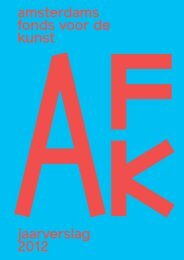 jaarverslag 2012 amsterdams fonds voor de kunst