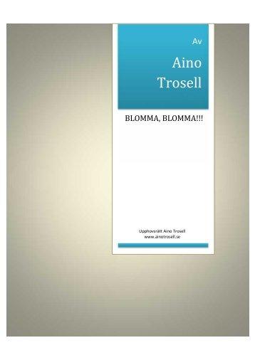 Läs novellen Blomma, blomma!!! - Aino Trosell