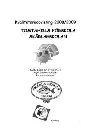 TOMTAHILLS FÖRSKOLA SKÄRLAGSKOLAN - Trosa kommun