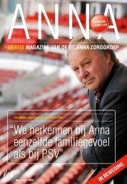 """"""" We herkennen bij Anna eenzelfde familiegevoel als bij PSV"""""""