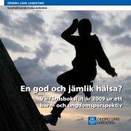 ÖLL Välfärdsbokslut barn och unga 2009.pdf - Folkhälsa Bergslagen
