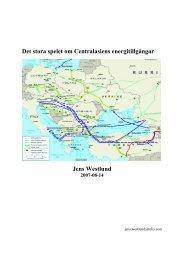 Det stora spelet om Centralasiens energitillgångar ... - Caspian Analys