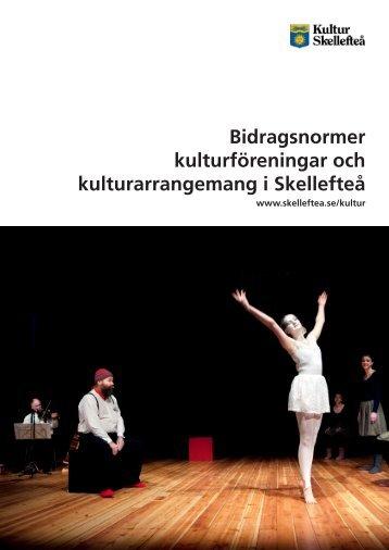 Kultur Skellefteås bidragsnormer (pdf, nytt fönster)