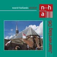 Jaarverslag 2006 - Noord-Hollands Archief