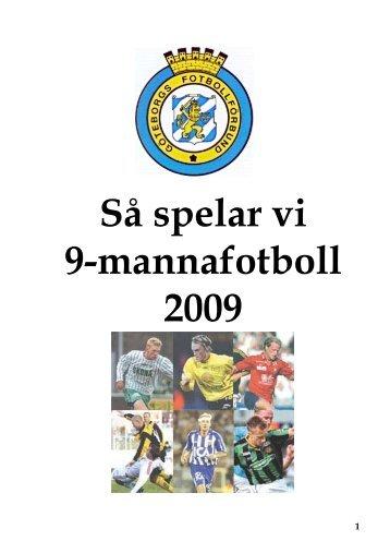 Så här spelar vi 9-manna fotboll - SISK Hemsida