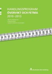 Handlingsprogram övervikt och fetma 2010-2013 ... - Folkhälsoguiden