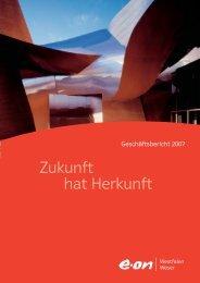 Zukunft hat Herkunft - e.on. Geschäftsbericht 2005 - E.ON AG
