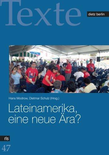 Lateinamerika, eine neue Ära? - Rosa-Luxemburg-Stiftung