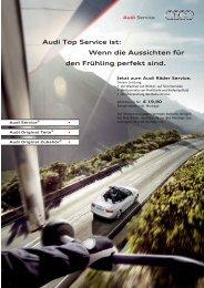 Audi Top Service ist: Wenn die Aussichten für den Frühling perfekt ...
