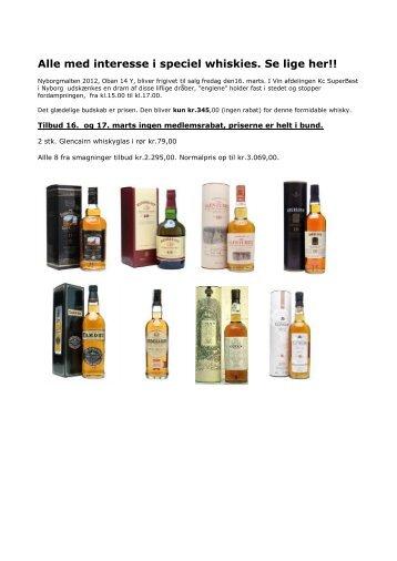 Alle med interesse i speciel whiskies. Se lige her!!