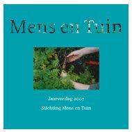 Jaarverslag 2007 - Mens en Tuin