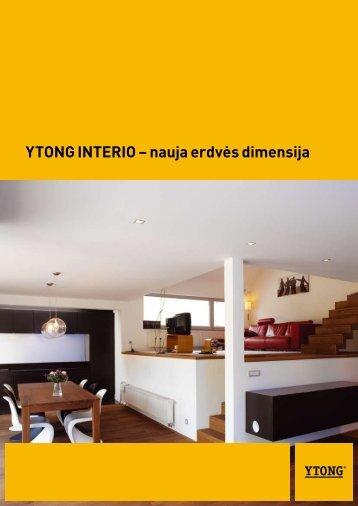 YTONG INTERIO – nauja erdvės dimensija