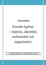 Svenska kyrkan – historia, identitet, verksamhet och ... - Sören Ekström