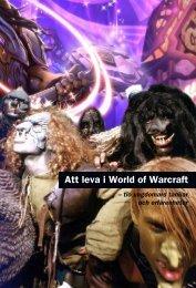 Att leva i World of Warcraft - Statens medieråd