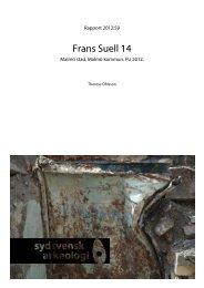 Frans Suell 14. Arkeologisk förundersökning 2012. - Sydsvensk ...
