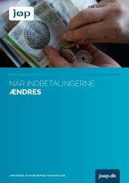 Når indbetalingerne ændres maj 2013.pdf - JØP