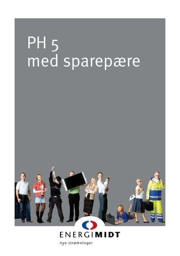 PH 5 med sparepære - EnergiMidt
