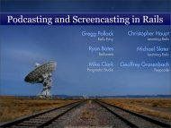 Podcasting and Screencasting in Rails