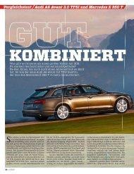 Vergleichstest Audi A6 Avant 3.0 TFSI und Mercedes E 350 T