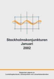 Stockholmskonjunkturen - Länsstyrelsen i Stockholms län