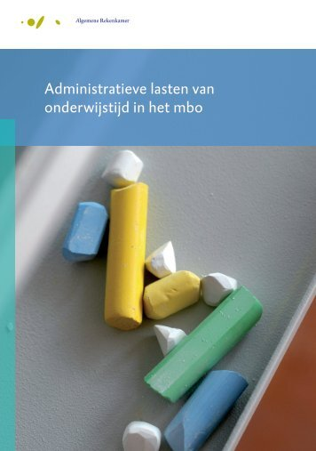 Administratieve lasten van onderwijstijd in het mbo - Kennisnet