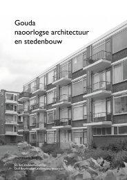 Gouda, naoorlogse architectuur en stedenbouw - Els Bet ...