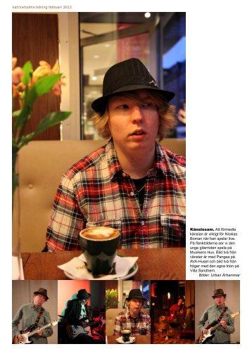 Katrineholms Tidning träffade Nicklas Boman över en kopp kaffe på ...