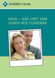 adhd – när livet som vuxen inte fungerar - Janssen-Cilag Sverige