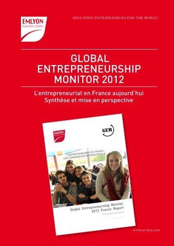 GLOBAL ENTREPRENEURSHIP MONITOR 2012 - EM Lyon