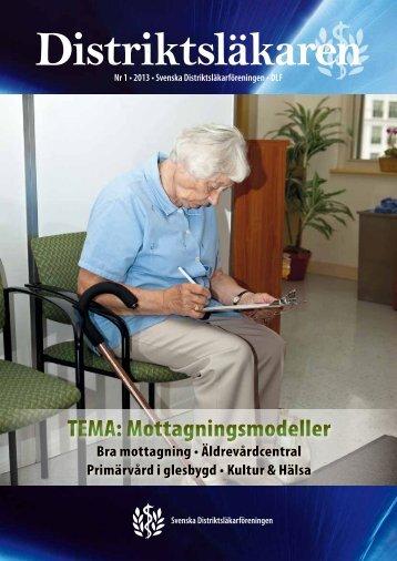 TEMA: Mottagningsmodeller - Svenska Distriktsläkarföreningen