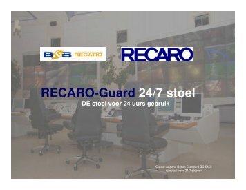 RECARO-Guard 24/7 stoel