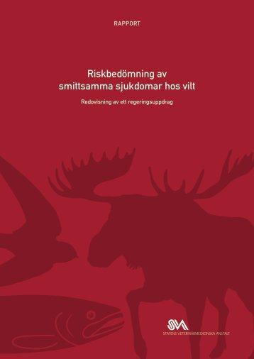 Riskbedömning av smittsamma sjukdomar hos vilt (pdf) - SVA