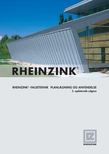 RHEINZINK® -FALSETEKNIK PLANLÆGNING OG ANVENDELSE