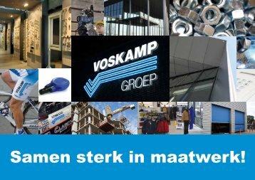 Samen sterk in maatwerk! - Voskamp Groep