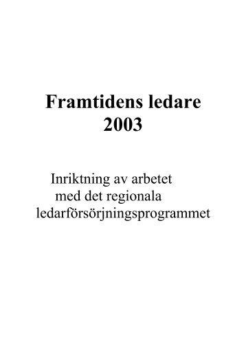 Framtidens ledare 2003 - GR Utbildning