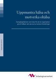 (Uppmuntra hälsa och motverka ohälsa) i PDF ... - Arbetsgivarverket