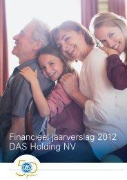Financieel jaarverslag 2012 DAS Holding NV