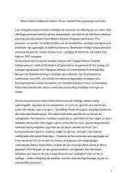 Lars Traegdes Eksperiment-B innefattar två versioner; en offentlig ...