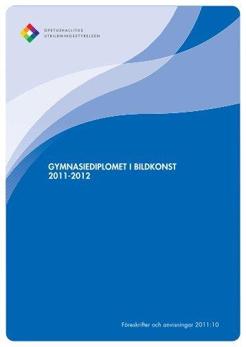 GYMNASIEDIPLOMET I BILDKONST 2011-2012 - Edu.fi