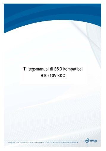 Tillægsmanual til B&O kompatibel HT0210ViB&O - Hinke Electronic ...