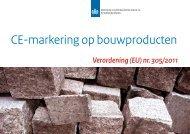 Brochure CE-markering op bouwproducten - Contactpunt ...