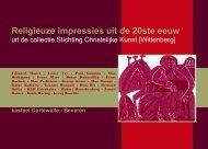 2008 Religieuse impressies uit de 20e eeuw - CC Ter Vesten Beveren